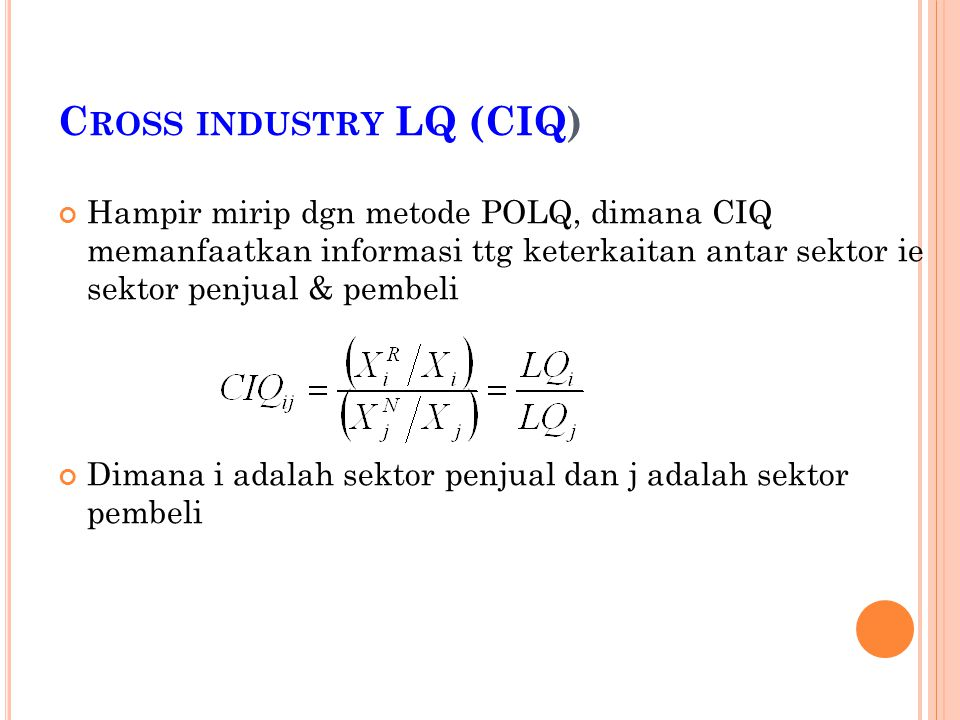 Cross industry LQ (CIQ)