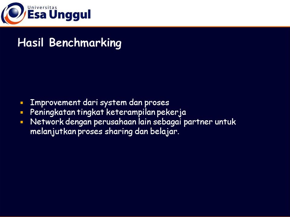 Hasil Benchmarking Improvement dari system dan proses