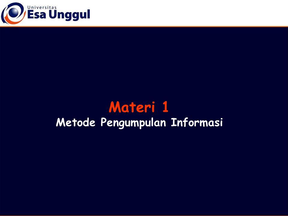 Metode Pengumpulan Informasi