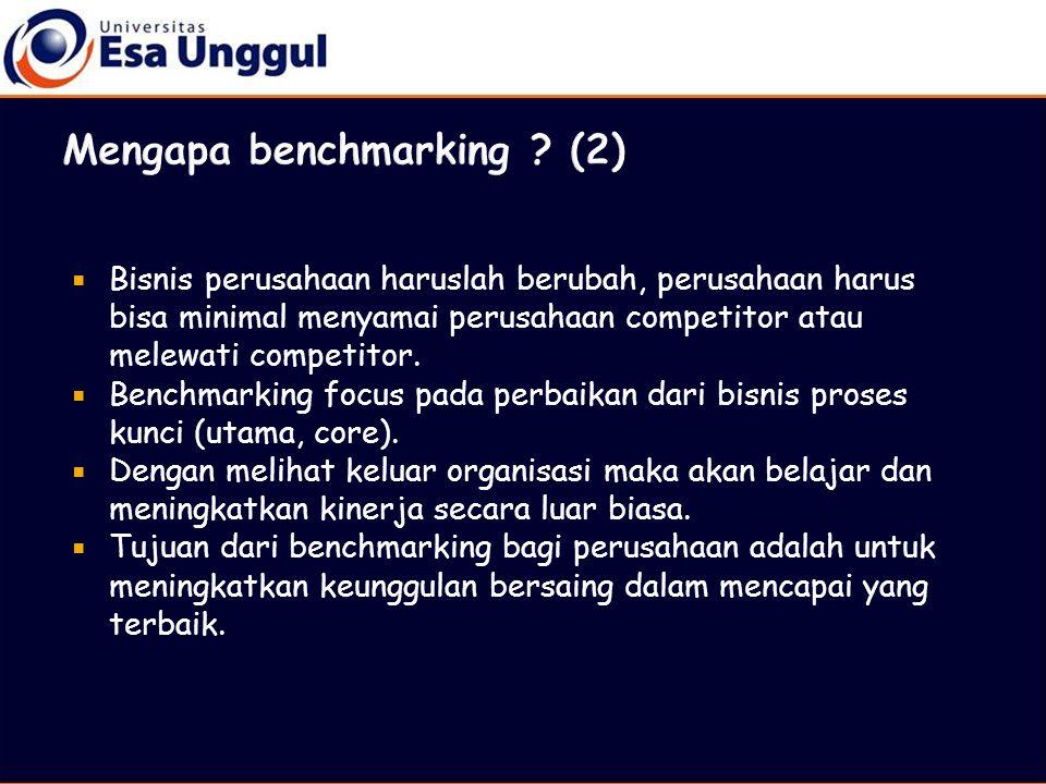 Mengapa benchmarking (2)