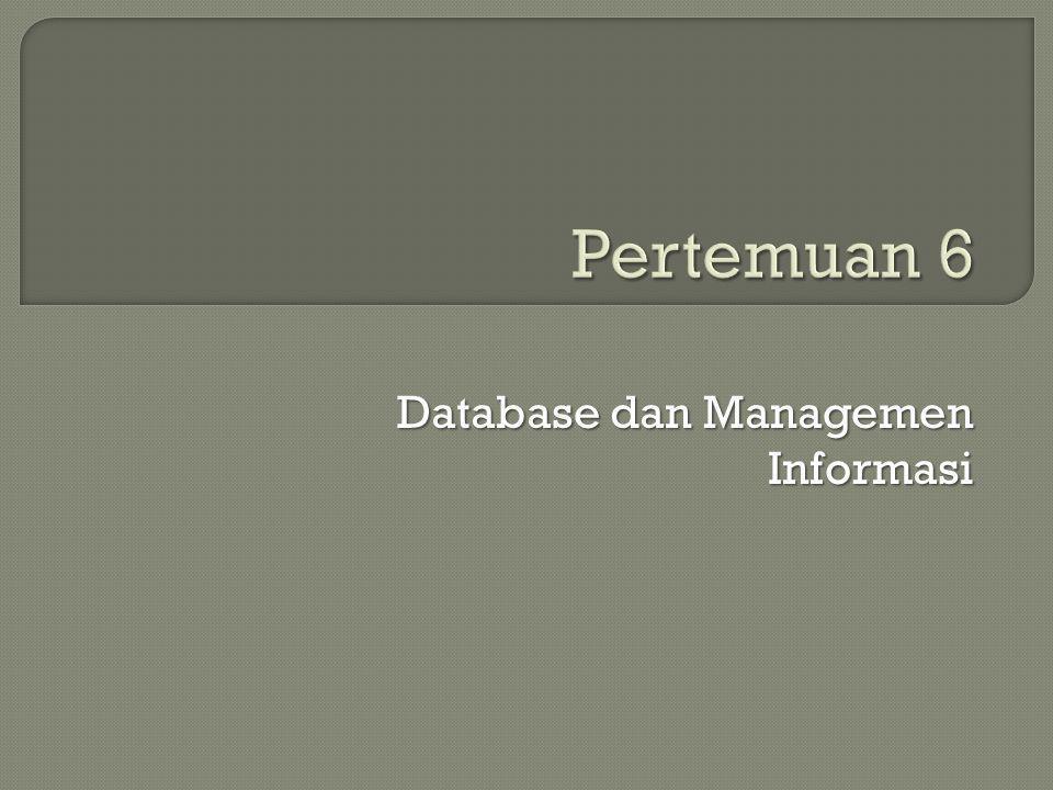 Database dan Managemen Informasi