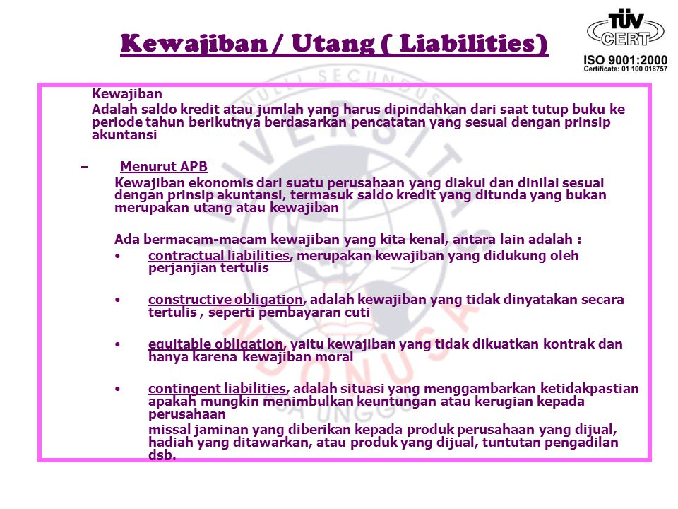 Kewajiban / Utang ( Liabilities)