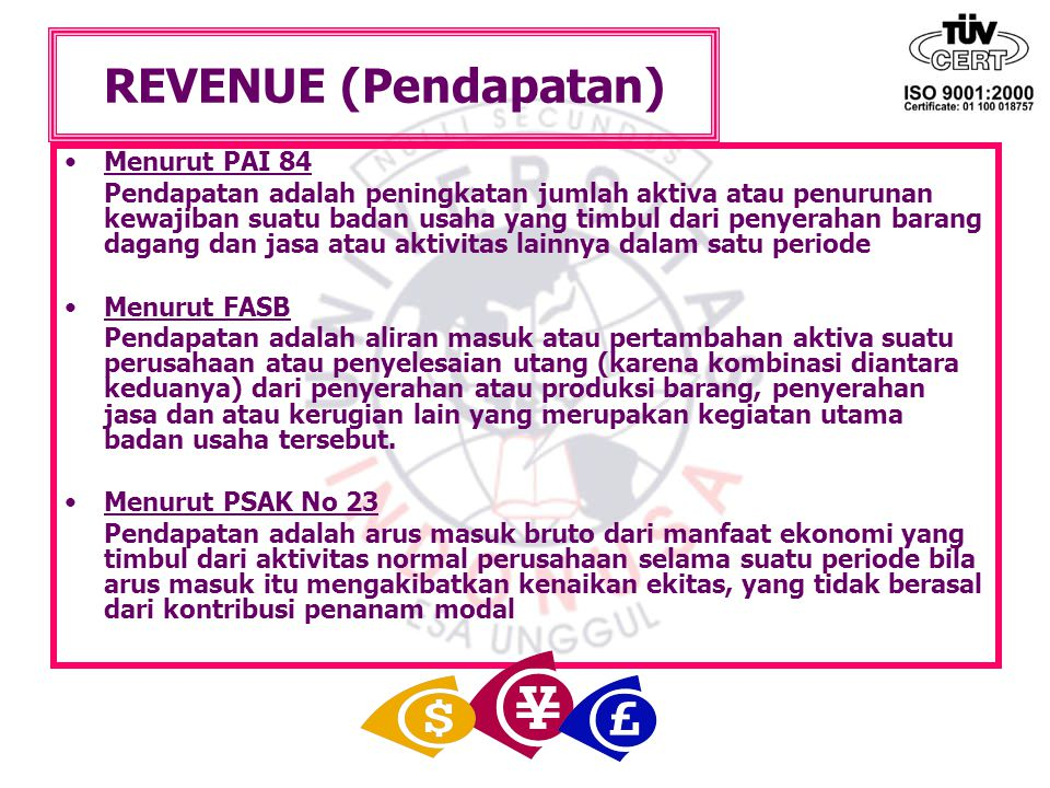 REVENUE (Pendapatan) Menurut PAI 84