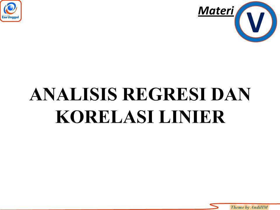 ANALISIS REGRESI DAN KORELASI LINIER