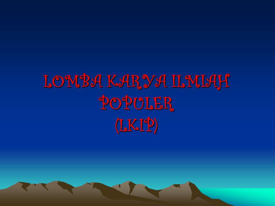 LOMBA KARYA ILMIAH POPULER (LKIP)