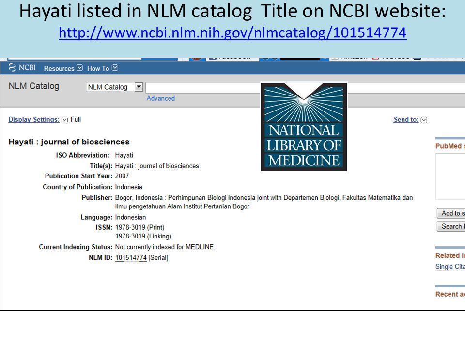 Hayati listed in NLM catalog Title on NCBI website: http://www. ncbi