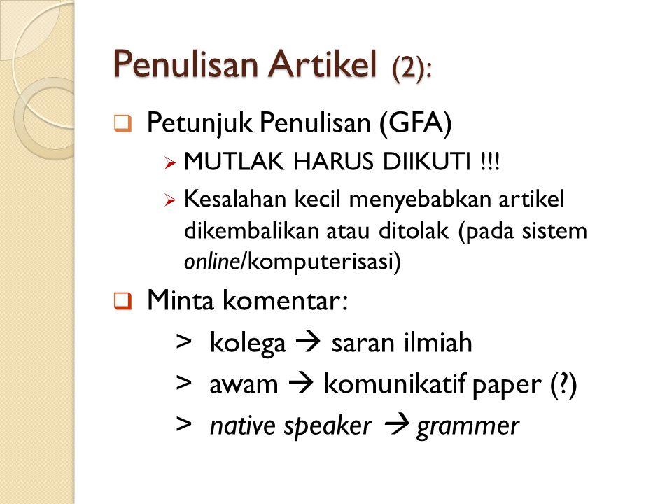 Penulisan Artikel (2): Petunjuk Penulisan (GFA) Minta komentar: