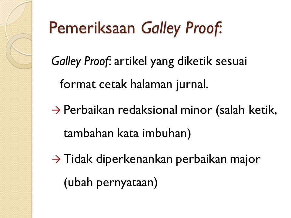 Pemeriksaan Galley Proof:
