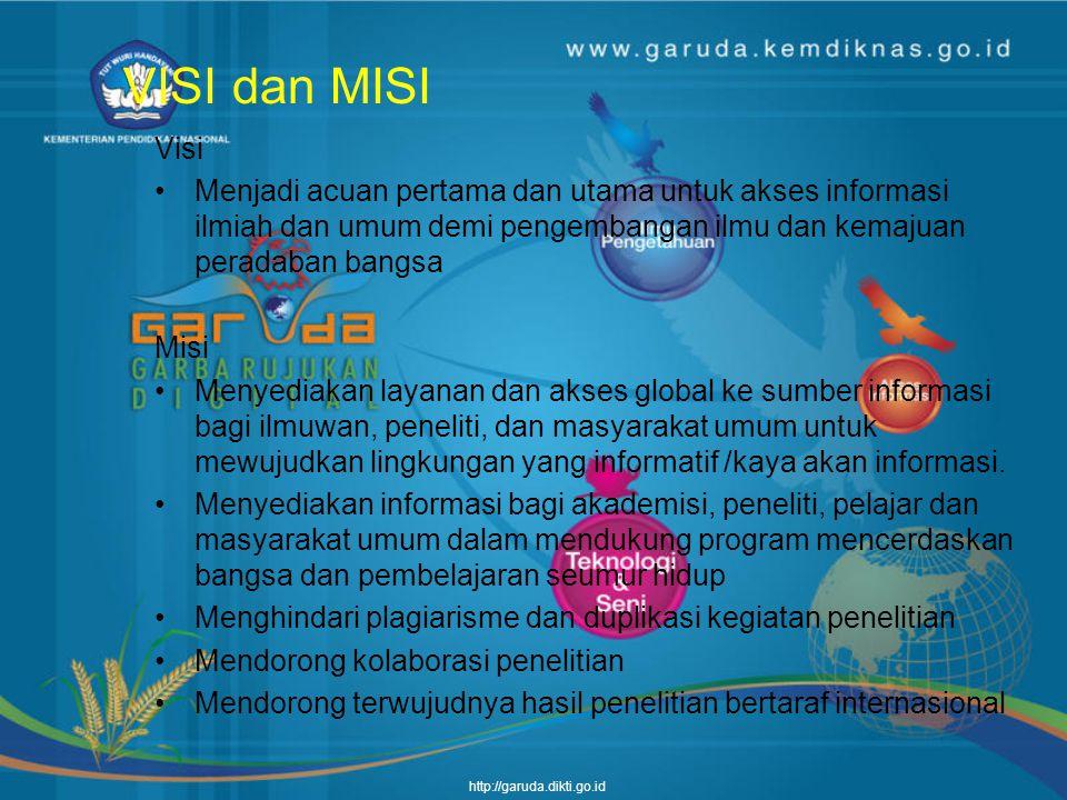 VISI dan MISI Visi. Menjadi acuan pertama dan utama untuk akses informasi ilmiah dan umum demi pengembangan ilmu dan kemajuan peradaban bangsa.