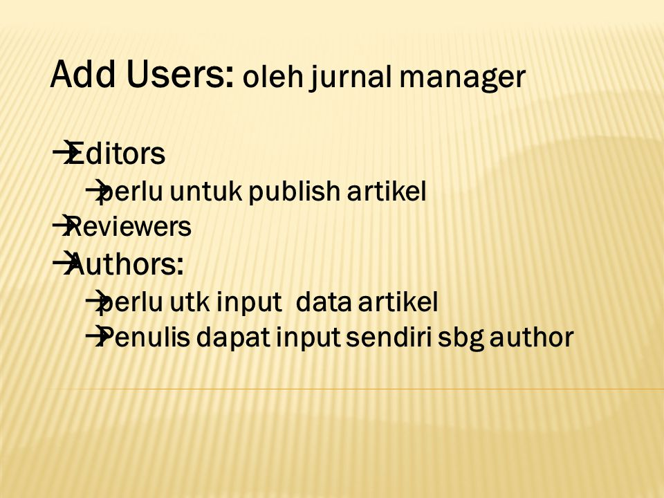 Add Users: oleh jurnal manager