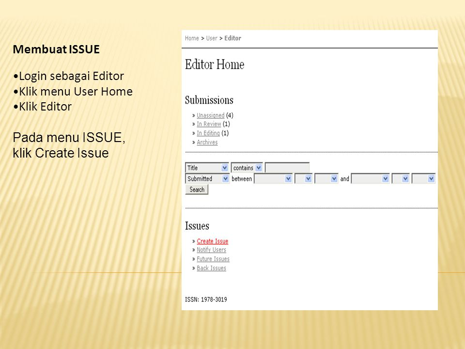 Membuat ISSUE Login sebagai Editor. Klik menu User Home.