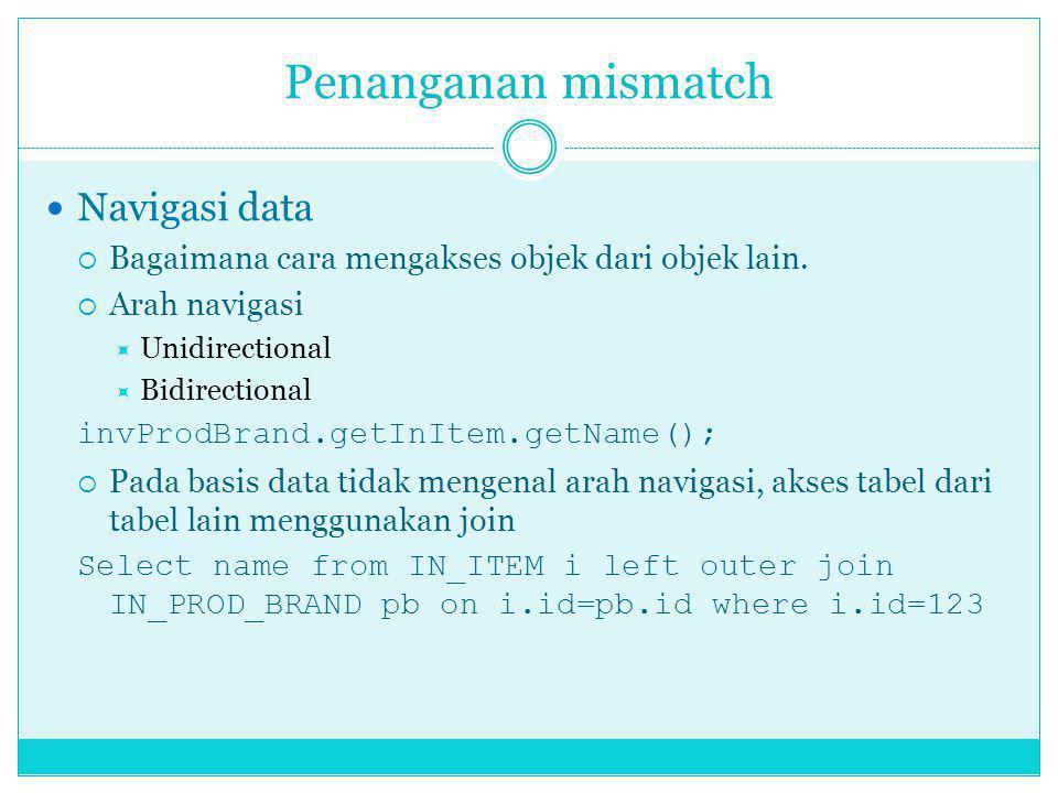 Penanganan mismatch Navigasi data