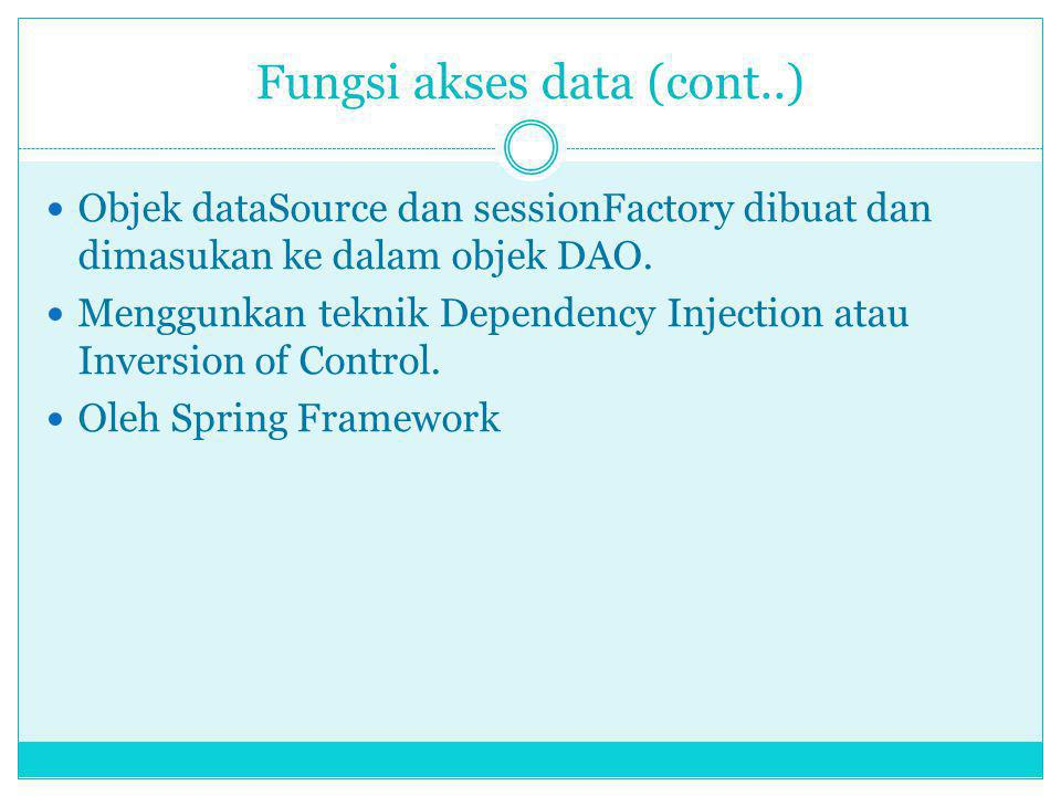 Fungsi akses data (cont..)