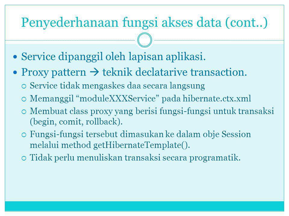 Penyederhanaan fungsi akses data (cont..)