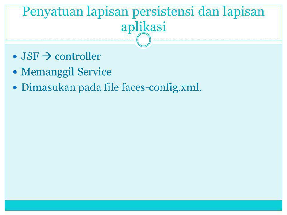 Penyatuan lapisan persistensi dan lapisan aplikasi