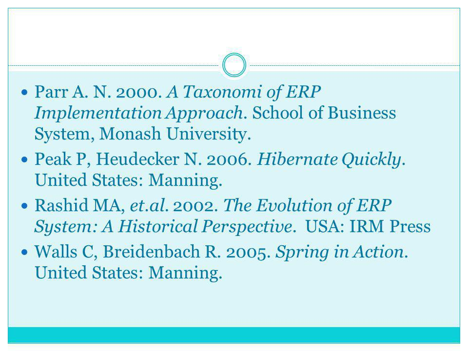 Parr A. N. 2000. A Taxonomi of ERP Implementation Approach