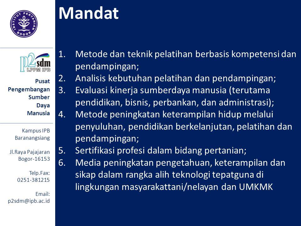 Mandat Metode dan teknik pelatihan berbasis kompetensi dan pendampingan; Analisis kebutuhan pelatihan dan pendampingan;