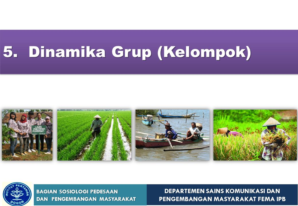 5. Dinamika Grup (Kelompok)