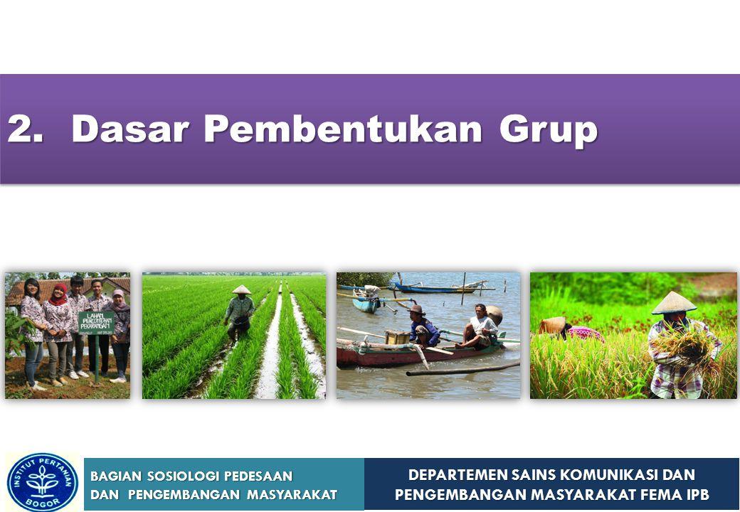 2. Dasar Pembentukan Grup