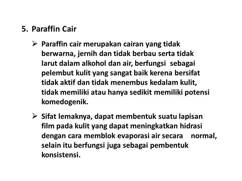 Paraffin Cair