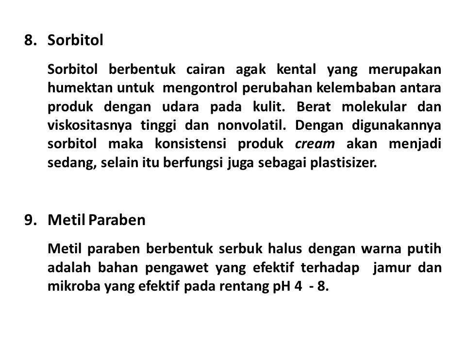 Sorbitol Metil Paraben