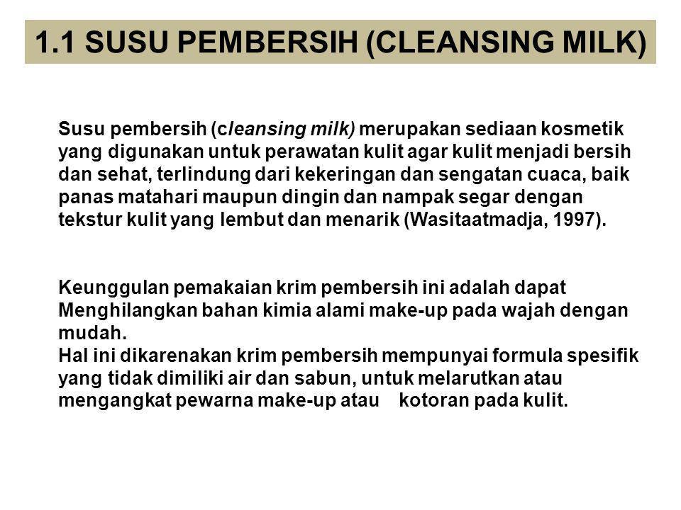 1.1 SUSU PEMBERSIH (CLEANSING MILK)