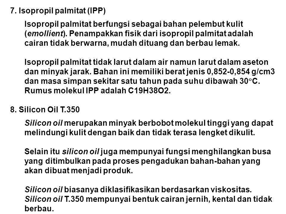 7. Isopropil palmitat (IPP)