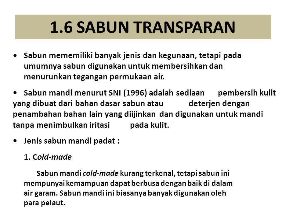 1.6 SABUN TRANSPARAN