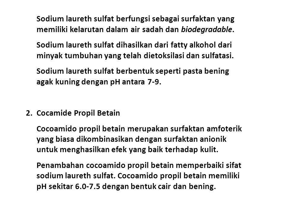 Sodium laureth sulfat berfungsi sebagai surfaktan yang