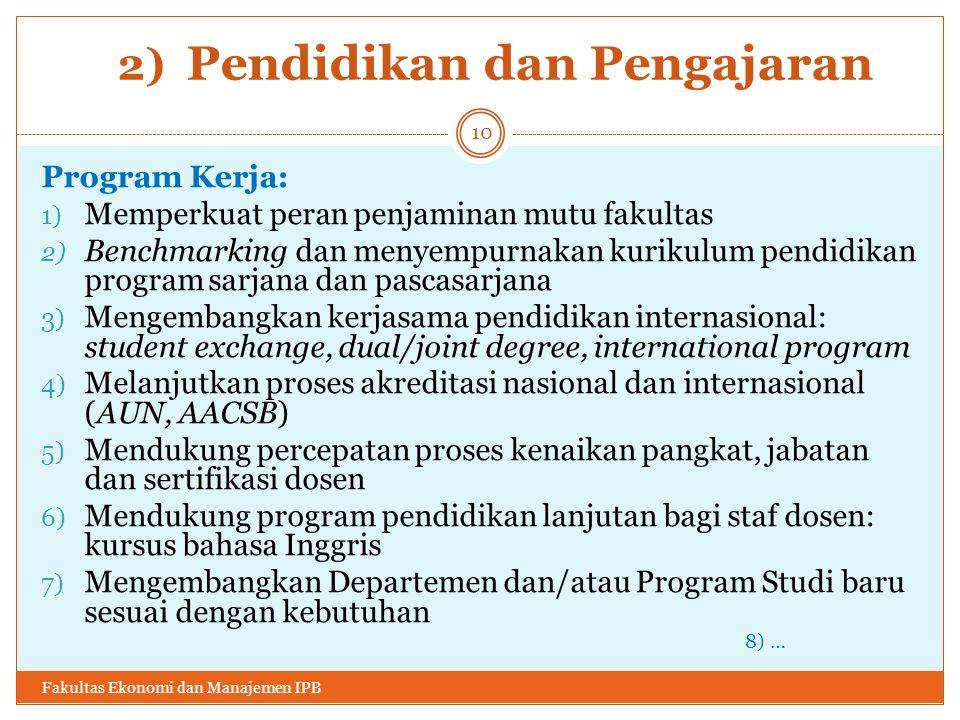 2) Pendidikan dan Pengajaran