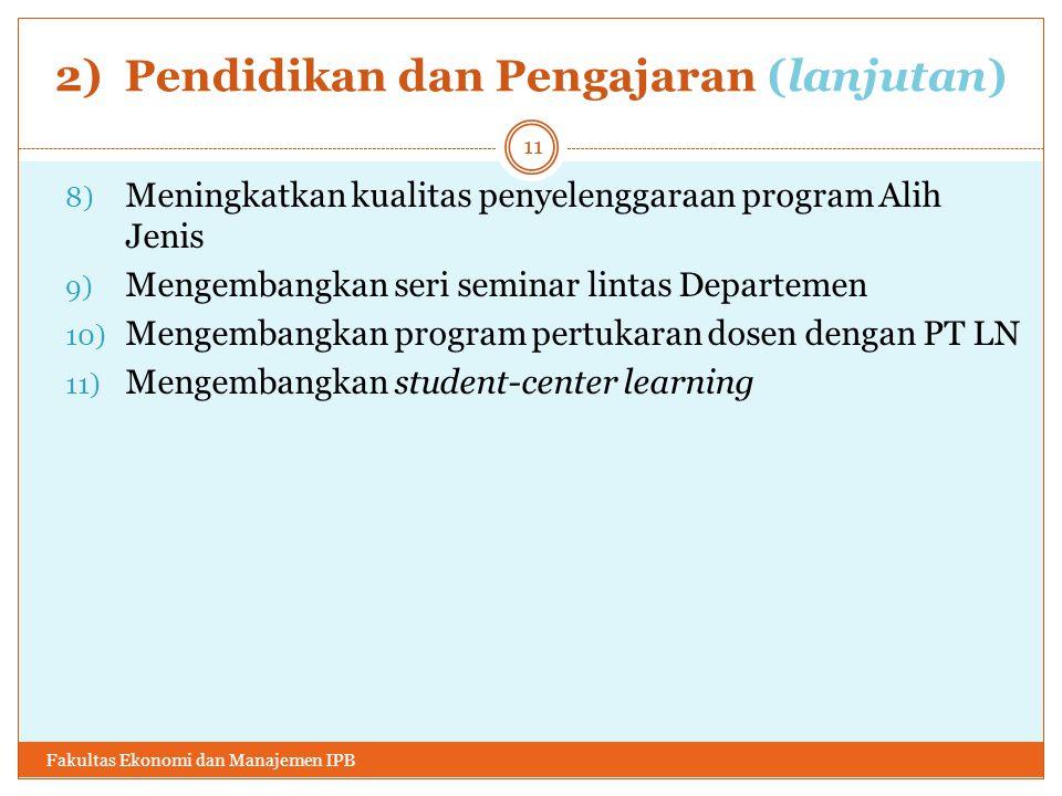 2) Pendidikan dan Pengajaran (lanjutan)