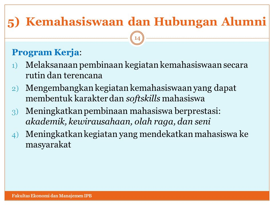 5) Kemahasiswaan dan Hubungan Alumni