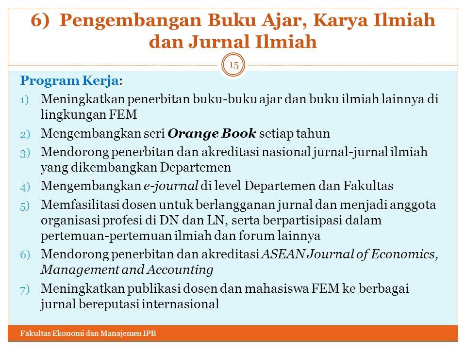6) Pengembangan Buku Ajar, Karya Ilmiah dan Jurnal Ilmiah
