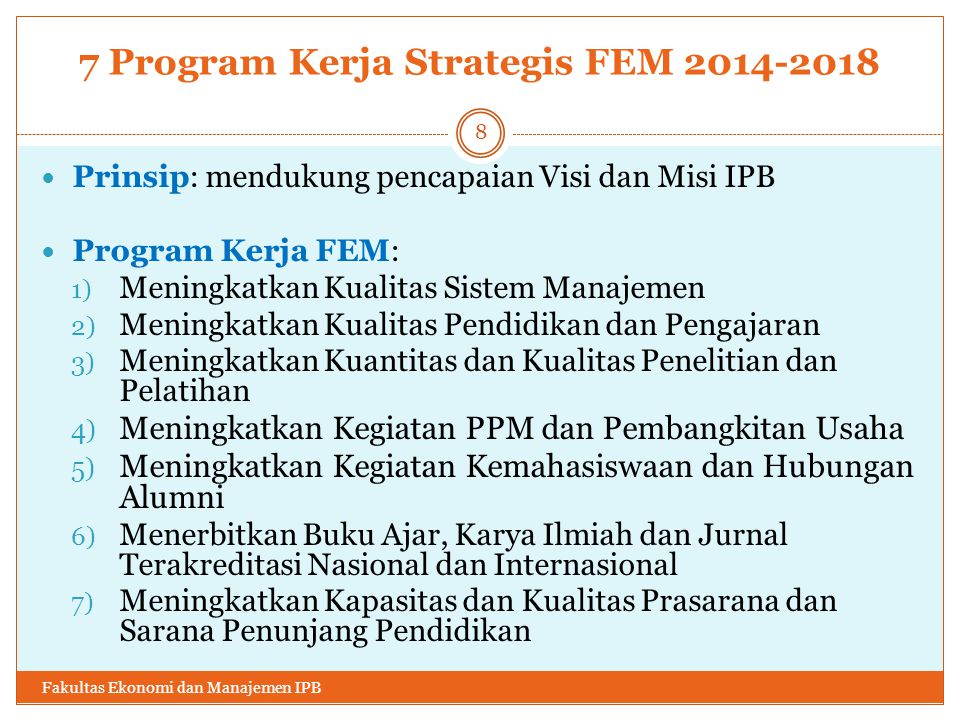 7 Program Kerja Strategis FEM 2014-2018