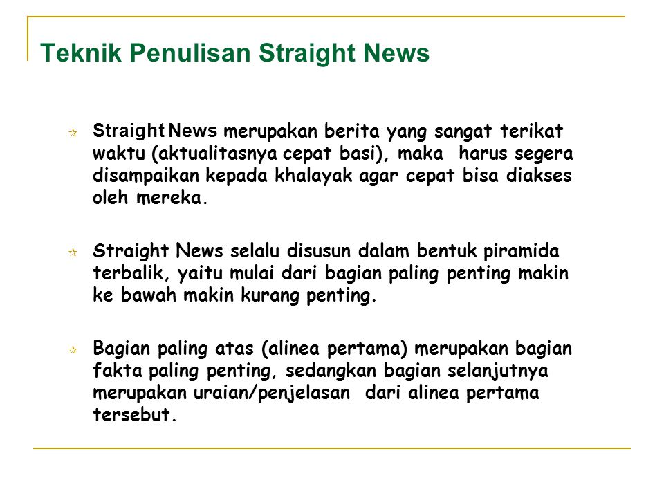 Teknik Penulisan Straight News