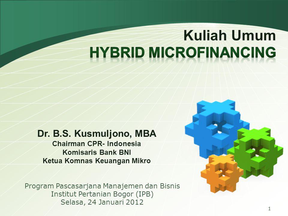 Chairman CPR- Indonesia Ketua Komnas Keuangan Mikro