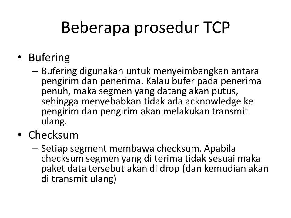 Beberapa prosedur TCP Bufering Checksum