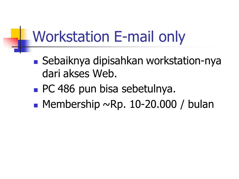 Workstation E-mail only