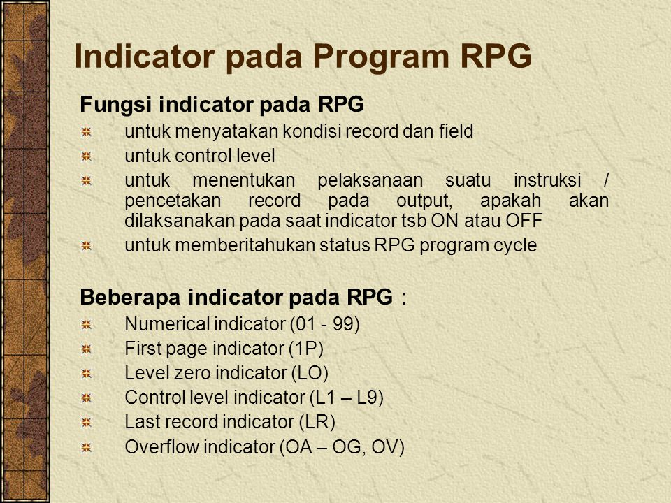 Indicator pada Program RPG