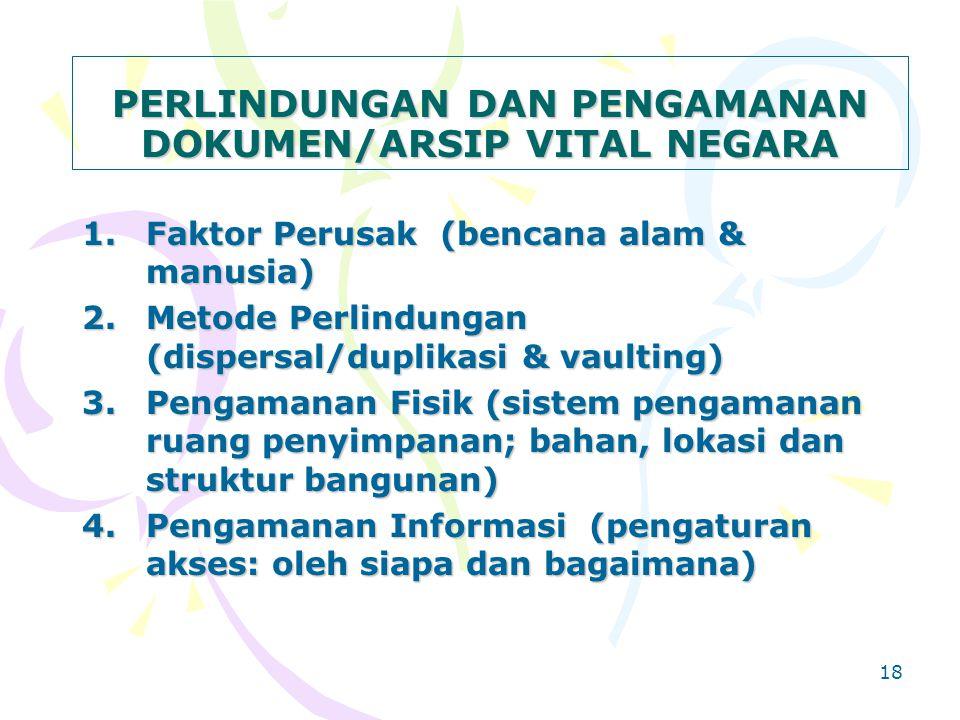PERLINDUNGAN DAN PENGAMANAN DOKUMEN/ARSIP VITAL NEGARA