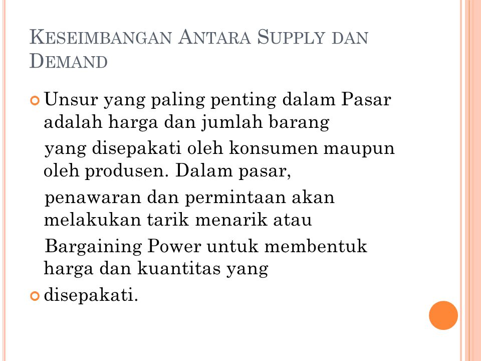 Keseimbangan Antara Supply dan Demand