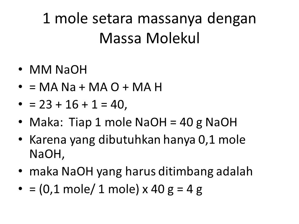 1 mole setara massanya dengan Massa Molekul