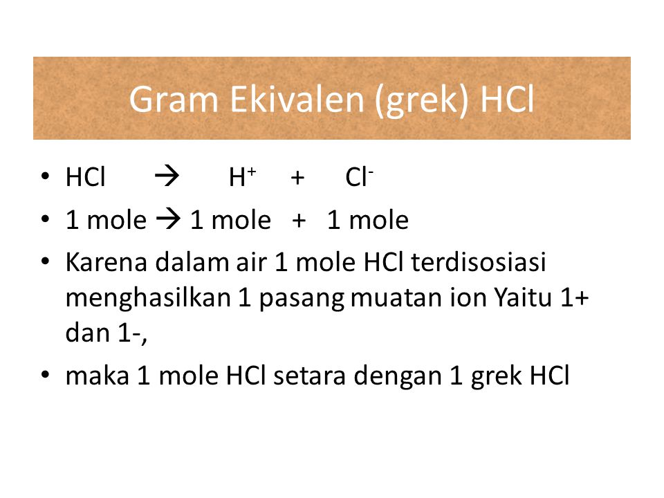 Gram Ekivalen (grek) HCl