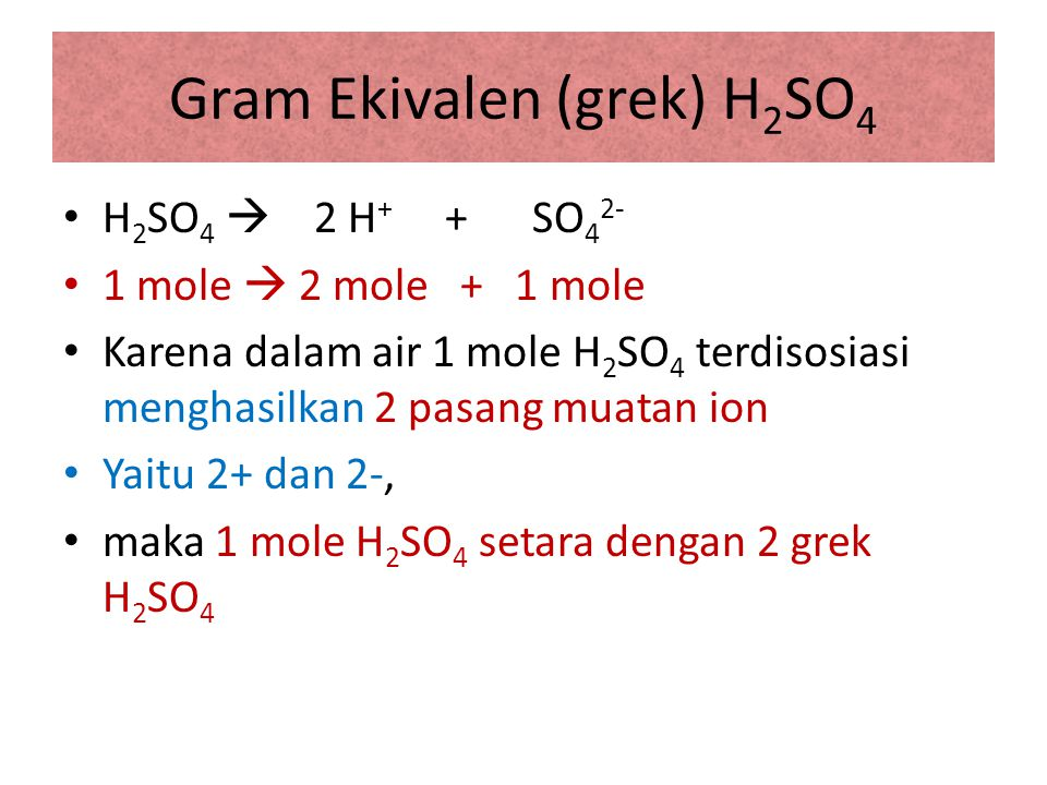 Gram Ekivalen (grek) H2SO4