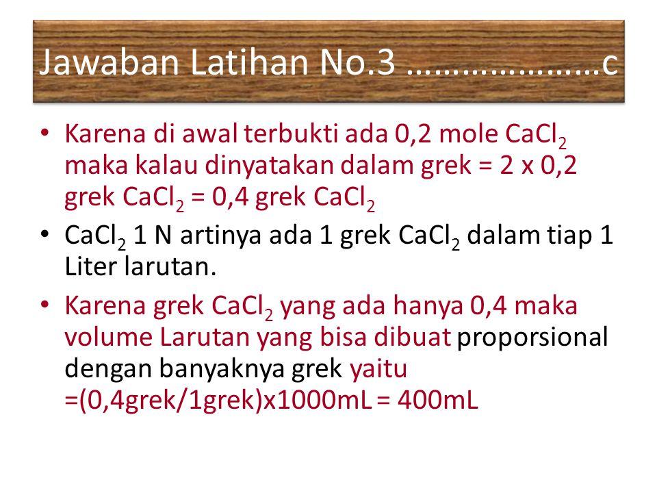 Jawaban Latihan No.3 …………………c