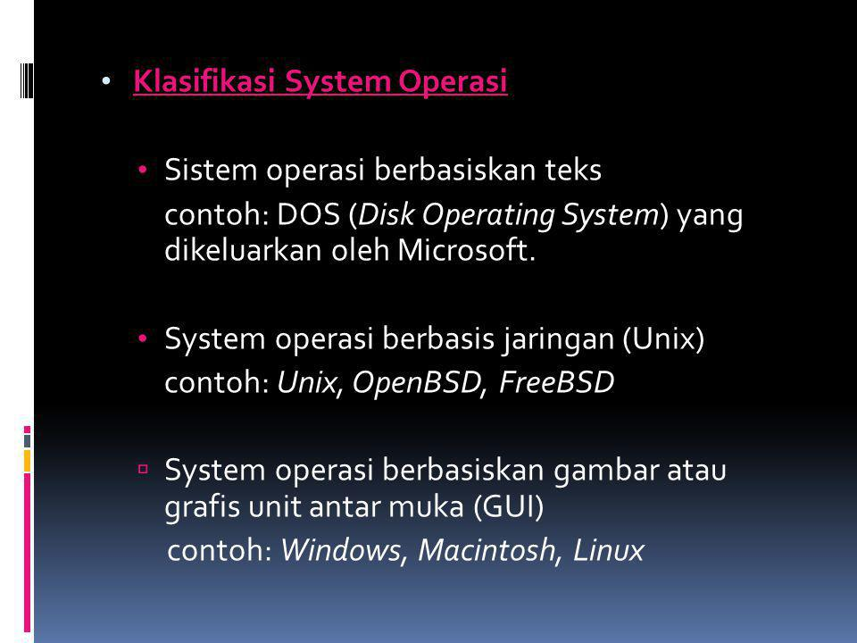 Klasifikasi System Operasi