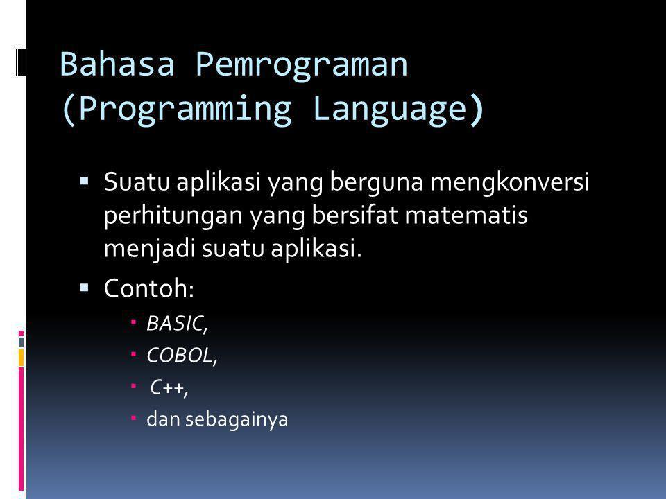 Bahasa Pemrograman (Programming Language)