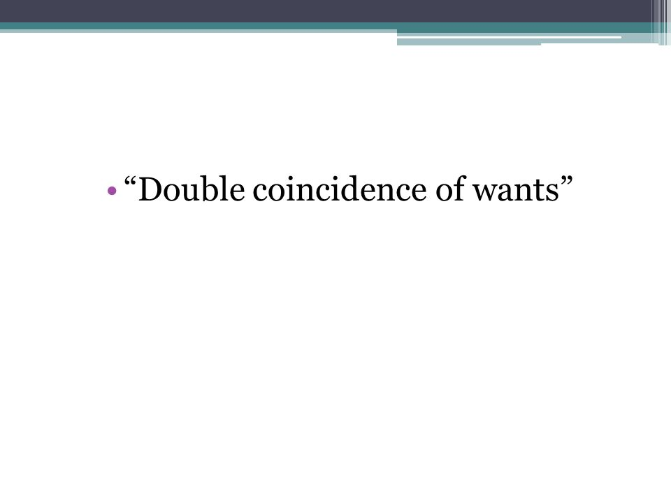Double coincidence of wants