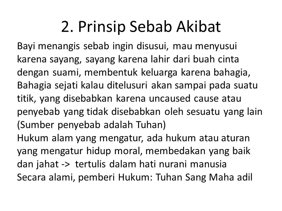 2. Prinsip Sebab Akibat