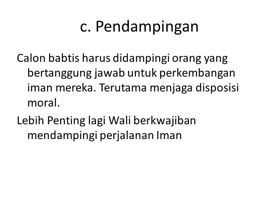 c. Pendampingan